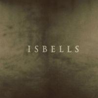 Isbells - Stoalin LP