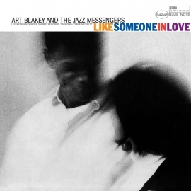 Art Blakey - Like Someone In Love HQ 45rpm 2LP