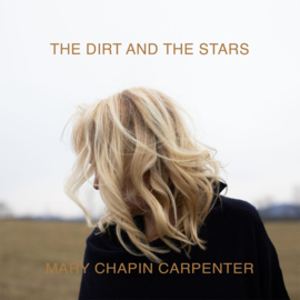 Mary Chapin Carpenter The Dirt And The Stars 2LP