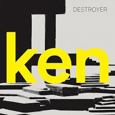Destroyer Ken LP