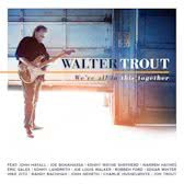 Walter Trout We'Re All In This.. 2LP