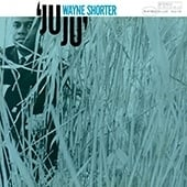 Wayne Shorter -Juju HQ LP -Blue Note 75 Years-