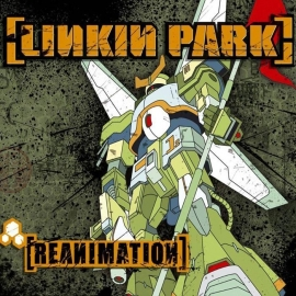 Linkin Park Reanimation LP