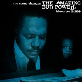Bud Powell - The Scene Changes HQ LP