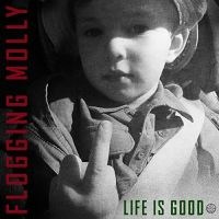Flogging Molly Life Is Good LP
