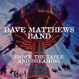 Dave Matthews Band - Under The Table And Dreaming 2LP.