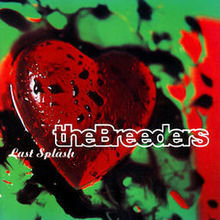 Breeders Last Spalsh LP