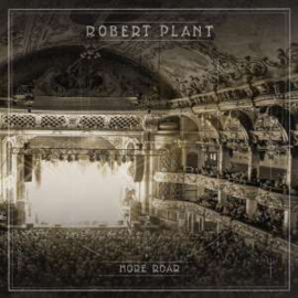 Robert Plant More Roar 10'