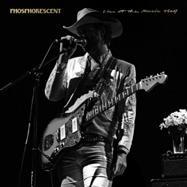 Phosphorescent - Live At The Music Hall 3LP