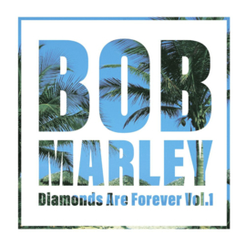 Bob Marley Diamonds Are Forever Vol. 1 2LP