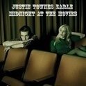 Justin Townes Earle - Midnight At The Movies LP