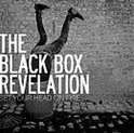 Black Box Revelation - Set Your Head On Fire LP