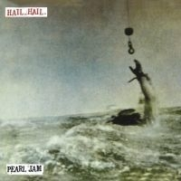 Pearl Jam Hail Hail/black, Red, Yellow 7""