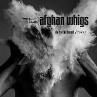 Afghan Whigs Do The Beast 2LP