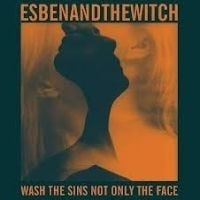 Esben And The Witch - Wash The Sins Not Only The Face LP + 7` -Ltd-