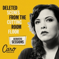 Caro Emerald Deleted Scenes From The Cutting Room LP