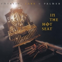 Emerson, Lake & Palmer In The Hot Seat LP