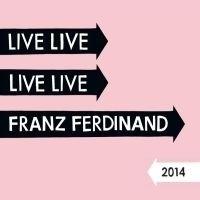 Franz Ferdinand - Live 2LP -Deluxe-