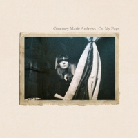 Courtney Marie Andrews On My Page LP -reissue-