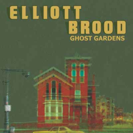 Elliot Brood Ghost Gardens LP