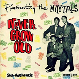 The Maytals Never Grow Old LP