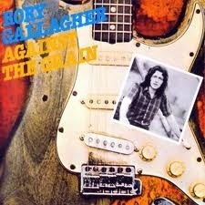 Rory Gallagher - Against The Grain LP