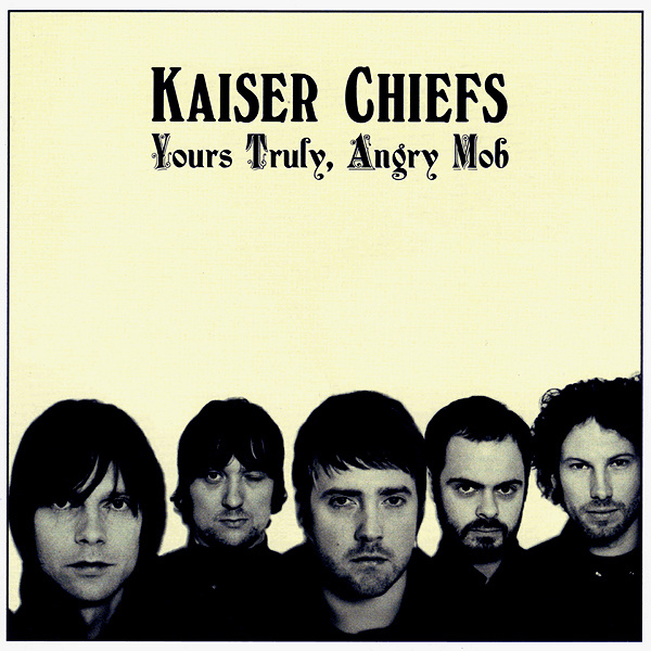 Kaiser Chiefs Yours Truly Angry Mob 2LP