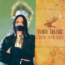 Willy Deville Crow Jane Alley LP + CD