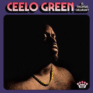 Ceelo Green Cello Green Is Thomas Callaway LP