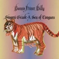 Bonnie Prince Billy - Singer's Grave A Sea Of Tongues LP