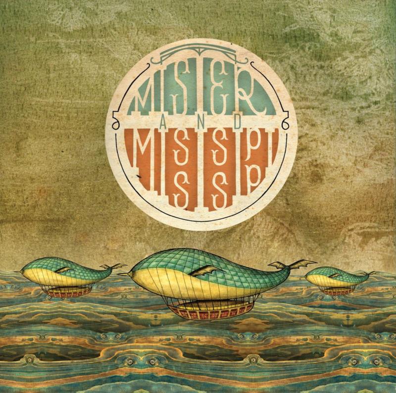 Mister And Mississippi CD