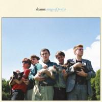 Shame Songs Of Praise LP