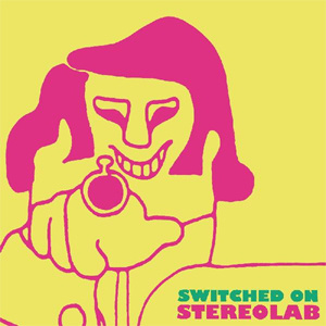 Stereolab Switched On LP (Clear Vinyl)