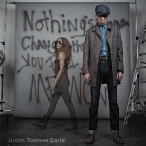 Justin Townes Earle - Nothings Gonna Change LP