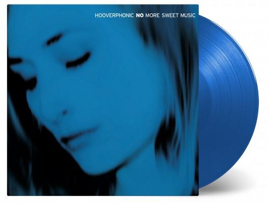 Hooverphonic No More Sweet Music 2LP- Blue Vinyl-