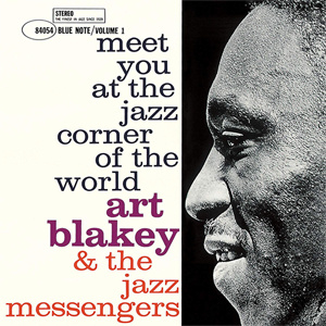 Art Blakey & The Jazz Messengers Meet You At The Jazz Corner Of The World - Vol. 1 180g LP