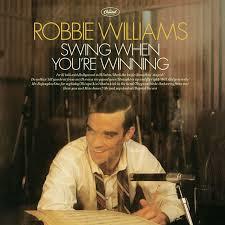 Robbie Williams Swing When You`re Winning LP
