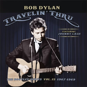 Bob Dylan The Bootleg Series Vol. 15: Travelin' Thru 1967-1969 3LP