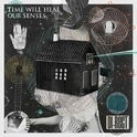 Di-rect - Time Will Heal Our Senses 2LP