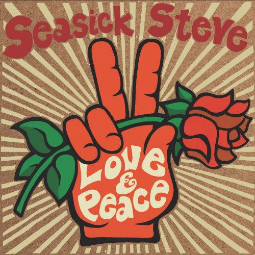 Seasick Steve Love & Peace LP