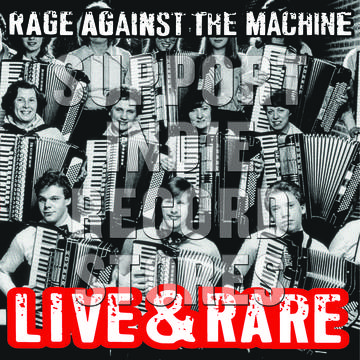 RAGE AGAINST THE MACHINE Live & Rare 2LP
