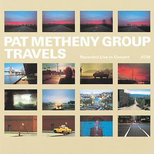 Pat Metheny Group Travels 180g 2LP