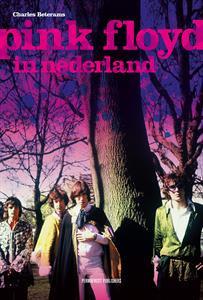 Pink Floyd In Nederland Boek