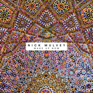 Nick Mulvey Wake Me Up Now