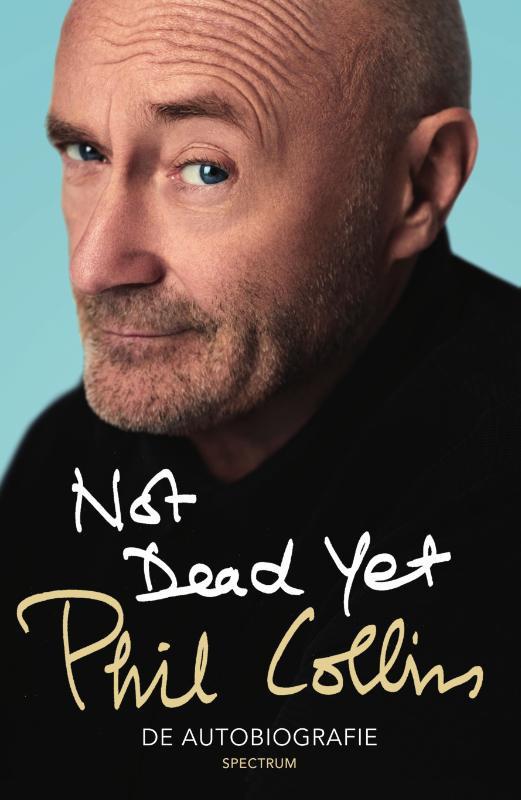 Phil Collins Not dead yet Boek