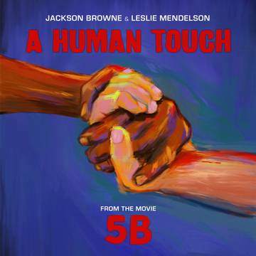 JACKSON BROWNE & LESLIE MENDELSON Human Touch