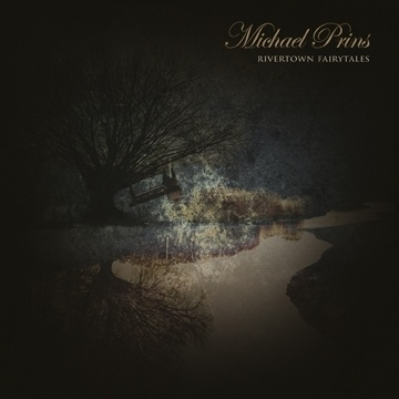 Michael Prins - Rivertown Fairytales 2CD