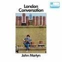 John Martyn - London Conversatin HQ LP