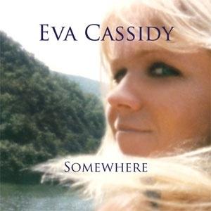 Eva Cassidy - Somwhere HQ LP