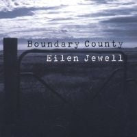 Eilen Jewell  Boundary County LP